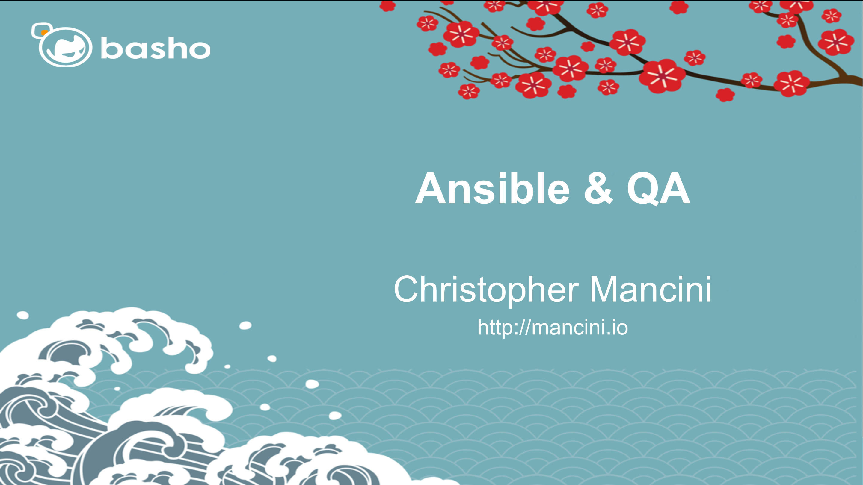 Ansible & Quality Assurance